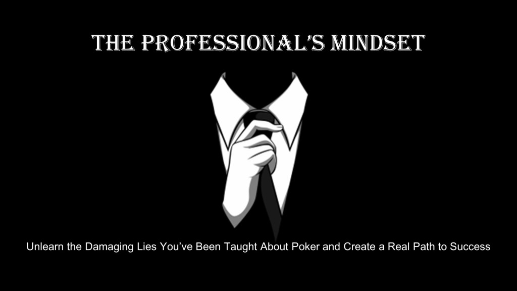 The Professional's Mindset